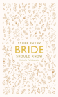 Stuff Every Bride Should Know (Stuff You Should Know) Cover Image