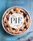 The Pie Project: Hot, Cold, Hand, Cheat. 60 Pies – All of Them Sweet Cover Image