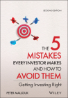 The 5 Mistakes Every Investor Makes and How to Avoid Them: Getting Investing Right Cover Image