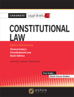 Casenote Legal Briefs for Constitutional Law Keyed to Chemerinsky Cover Image