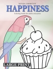 LARGE PRINT Coloring books for adults relaxation HAPPINESS: Simple coloring book for adults HAPPINESS Cover Image