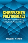 Chebyshev Polynomials: From Approximation Theory to Algebra and Number Theory: Second Edition (Dover Books on Mathematics) Cover Image