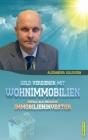 Geld Verdienen Mit Wohnimmobilien: Erfolg ALS Privater Immobilieninvestor Cover Image