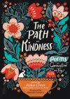 The Path to Kindness: Poems of Connection and Joy Cover Image