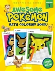 Awesome Pokemon Math Coloring Book: Volume 1 Cover Image