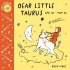 Baby Astrology: Dear Little Taurus Cover Image