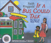 If a Bus Could Talk: The Story of Rosa Parks (Reading Rainbow Books) Cover Image