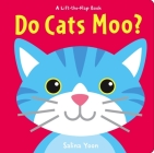 Do Cats Moo? (Lift-The-Flap Book) Cover Image