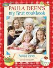Paula Deen's My First Cookbook Cover Image