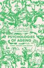 Psychologies of Ageing: Theory, Research and Practice Cover Image
