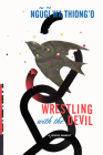 Wrestling with the Devil: A Prison Memoir Cover Image
