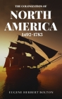Colonization of North America, 1492-1783 Cover Image