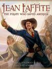 Jean Laffite: The Pirate Who Saved America Cover Image