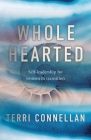 Wholehearted: Self-leadership for women in transition Cover Image