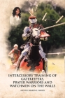 Intercessory Training of Gatekeepers Prayer Warriors, and Watchmen on the Walls Cover Image