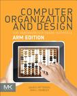 Computer Organization and Design Arm Edition: The Hardware Software Interface (Morgan Kaufmann Series in Computer Architecture and Design) Cover Image