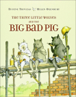 The Three Little Wolves and the Big Bad Pig Cover Image