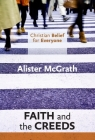Christian Belief for Everyone: Faith and the Creeds Cover Image