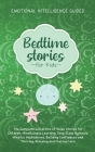 Bedtime Stories For Kids: The Complete Collection Of Sleep Stories For Children, Mindfulness Learning, Deep Sleep Hypnosis, Mindful Meditations, Cover Image