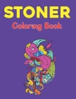 Stoner Coloring Book: A Stoner Coloring Book - Coloring Books For Stress Relief And Relaxation with Fun Design Vol-1 Cover Image
