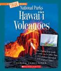 Hawai'I Volcanoes (A True Book: National Parks) (Library Edition) Cover Image