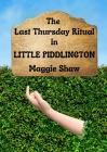 The Last Thursday Ritual in Little Piddlington Cover Image