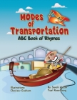 Modes of Transportation: ABC Book of Rhymes: Reading at Bedtime Brainy Benefits Cover Image