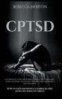 Cptsd: A Workbook to Recover from Complex Post-Traumatic Stress Disorder, Childhood Trauma, and Narcissistic Mother Abuse - H Cover Image