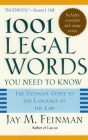 1001 Legal Words You Need to Know: The Ultimate Guide to the Language of the Law Cover Image
