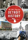 On This Day in Detroit History Cover Image
