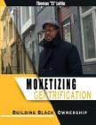 Monetizing Gentrification Cover Image