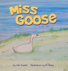Miss Goose (A true story) Cover Image
