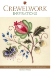 Crewelwork Inspirations: 8 of the world's most beautiful crewelwork projects, to delight and inspire Cover Image