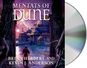 Mentats of Dune: Book Two of the Schools of Dune Trilogy Cover Image