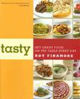 Tasty: Get Great Food on the Table Every Day Cover Image