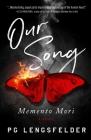 Our Song, Memento Mori: A psychological suspense novel Cover Image