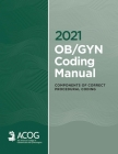 2021 OB/GYN Coding Manual: Components of Correct Procedural Coding Cover Image