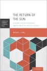 The Return of the Sun: Suicide and Reclamation Among Inuit of Arctic Canada (Advances in Community Psychology) Cover Image
