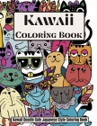 Kawaii Coloring book Kawaii Doodle Cute Japanese Style Coloring book: Cute Coloring book for adults, kids and tweens, for all ages Easy coloring book Cover Image