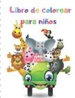 Libro de colorear para niños: Mi primer gran libro de colorear Cover Image