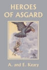 Heroes of Asgard (Black and White Edition) (Yesterday's Classics) Cover Image