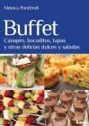Buffet: Canapés, bocaditos, tapas y otras delicias dulces y saladas Cover Image