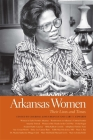 Arkansas Women: Their Lives and Times (Southern Women: Their Lives and Times #3) Cover Image