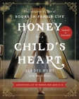 Honey for a Child's Heart Updated and Expanded: The Imaginative Use of Books in Family Life Cover Image
