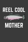 Reel Cool Mother: Rodding Notebook Cover Image