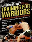 Training for Warriors: The Ultimate Mixed Martial Arts Workout Cover Image