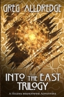 Into the East Trilogy: A Helena Brandywine Adventure Cover Image