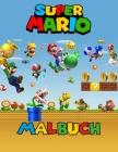 Super Mario Malbuch: 40 exklusive Illustrationen für Kinder Cover Image
