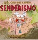 Lecciones Del Abuelo Sobre Senderismo Y La Vida Cover Image