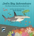 Jed's Big Adventure: The Shark Guardian Series Book Two Cover Image